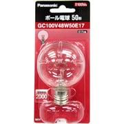 GC100V48W50E17 [白熱電球 ボール電球 E17口金 100V 50W形(48W) 50mm径 クリア]