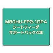 M80HU-FP2-1DP4 [カットシートフィーダサポートパック4年]