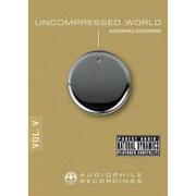 UNCOMPRESSED WORLD VOL.5 AUDIO CD/AUDIOPHILE SAXOPHONE [高音質CDソフト]