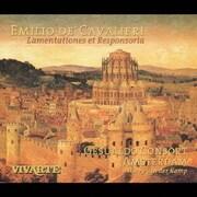 カヴァリエーリ:エレミアの哀歌とレスポンソリウム