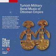 トルコの軍楽 (ザ・ワールド ルーツ ミュージック ライブラリー 1)