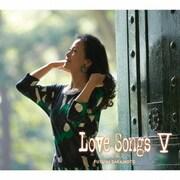 Love Songs Ⅴ ~心もよう~