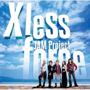 JAM Project BEST COLLECTION ⅩⅠ X less force -タイムレスフォース-