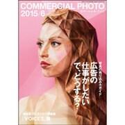 COMMERCIAL PHOTO (コマーシャル・フォト) 2015年 06月号 [雑誌]