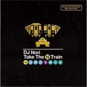 Take The N Train -Nori's Mix-
