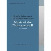 commmons: schola vol.15 Ryuichi Sakamoto & Dai Fujikura Selections:Music of the 20th century Ⅱ - 194