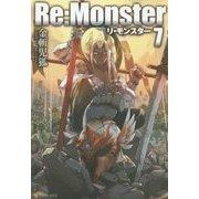 Re:Monster〈7〉 [単行本]
