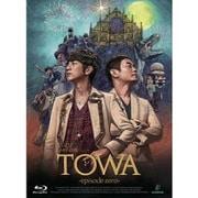 Live Films TOWA -episode zero- [Blu-ray Disc]