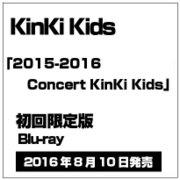 KinKi Kids 2015-2016 Concert KinKi Kids [Blu-ray Disc]