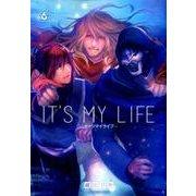 IT'S MY LIFE 6(裏少年サンデーコミックス) [コミック]