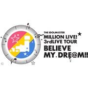 【ヨドバシ特典】THE IDOLM@STER MILLION LIVE! 3rdLIVE TOUR BELIEVE MY DRE@M!! LIVE Blu-ray 02@SENDAI(ライブ写真使用 オリジナル差し替えジャケット付) [Blu-ray]