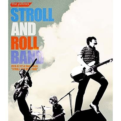 "the pillows/STROLL AND ROLL BAND 2016.07.22 at Zepp Tokyo ""STROLL AND ROLL TOUR"" [Blu-ray Disc]"