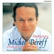UHQCD DENON Classics BEST ドビュッシー:ピアノ作品集 前奏曲集第1巻、子供の領分、他