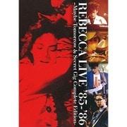 REBECCA LIVE '85-'86 -Maybe Tomorrow & Secret Gig Complete Edition-