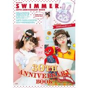 SWIMMER 30TH ANNIVERSARY BOOK [ムック・その他]