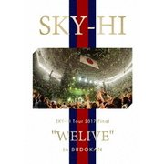"SKY-HI Tour 2017 Final ""WELIVE"" in BUDOKAN"