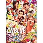 SPRING LIVE 2017-SHAKE! SHAKE!- @OSAKA-JO HALL