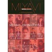 MIYAVI SAMURAI SESSIONS vs 15 Photographers [単行本]