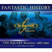 """""""FANTASTIC HISTORY"""" / THE SQUARE Reunion -1987-1990- LIVE @Blue Note TOKYO"""