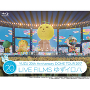 20th Anniversary DOME TOUR 2017 LIVE FILMS ゆずイロハ