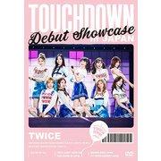 TWICE Debut Showcase TOUCHDOWN in JAPAN