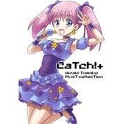CaTch!+(佐藤漫画製作所) [電子書籍]
