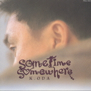 sometime somewhere