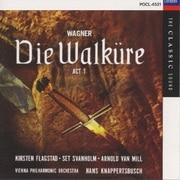 ワーグナー:楽劇「ヴァルキューレ」第1幕(全曲)