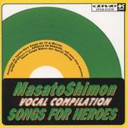 SONGS FOR HEROES