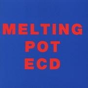 ECD/MELTING POT