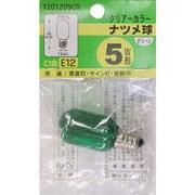 T201205CG [白熱電球 ナツメ球 E12口金 5W 20mm径 クリアグリーン]