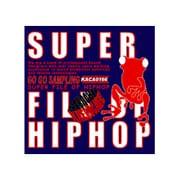 KACA0164 SUPER FILE OF HIPHOP (スーパーファイルオブヒップホップ) [サンプリング音源]