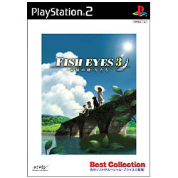 FISH EYES 3 ~記憶の破片たち~ Best Collection