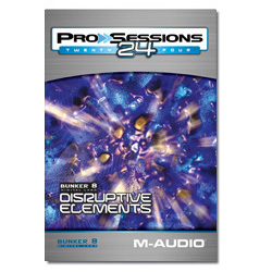 ProSessions 24 Bunker 8-Disruptive Elements [サンプリングCD] ProSessions 24