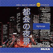 MIXA IMAGE LIBRARY Vol.270 都会の夜景 [Windows/Mac]