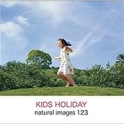 natural images Vol.123 KIDS HOLIDAY [Windows/Mac]