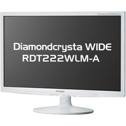 RDT222WLM-A [21.5型ワイド液晶モニター デジタル/アナログ接続 Diamondcrysta WIDEシリーズ ノングレアパネル ホワイト]