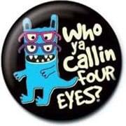 PB 25mmバッジ PB1901 David & Goliath Monster Mash /Who Ya Calling Four Eyes