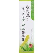 なた豆すっきりアロエ歯磨き [歯磨き粉]