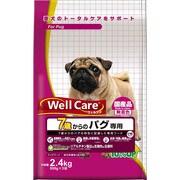 ウェルケア 7歳からのパグ専用 2.4kg [成犬期]