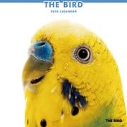 THE BIRD カレンダー2016 [2016年カレンダー 壁掛けタイプ]