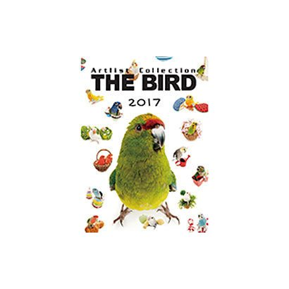 THE BIRD 卓上カレンダー [2017年カレンダー]