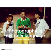 Photography is my only language [書籍]