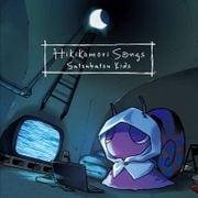 「Hikikomori Songs」 / Satsubatsu Kids PC流通版 [CD]