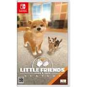 LITTLE FRIENDS - DOGS & CATS - [Nintendo Switchソフト]