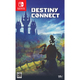 DESTINY CONNECT [Nintendo Switchソフト]