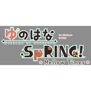 ゆのはなSpRING! ~Mellow Times~ for Nintendo Switch 限定版 [Nintendo Switchソフト]