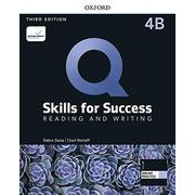 Q: Skills for Success 3rd Edition: Reading and Writing Level 4 Student Book B with iQ Online Practice [洋書ELT]