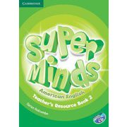 Super Minds American English Level 2 Teacher's Resource Book with Audio CD [洋書ELT]