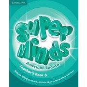 Super Minds American English Level 3 Teacher's Book [洋書ELT]